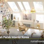 Sulap Rumah Persis Interior Korea