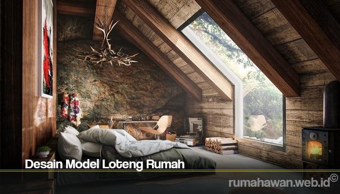 Desain Model Loteng Rumah
