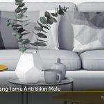 Desain Ruang Tamu Anti Bikin Malu