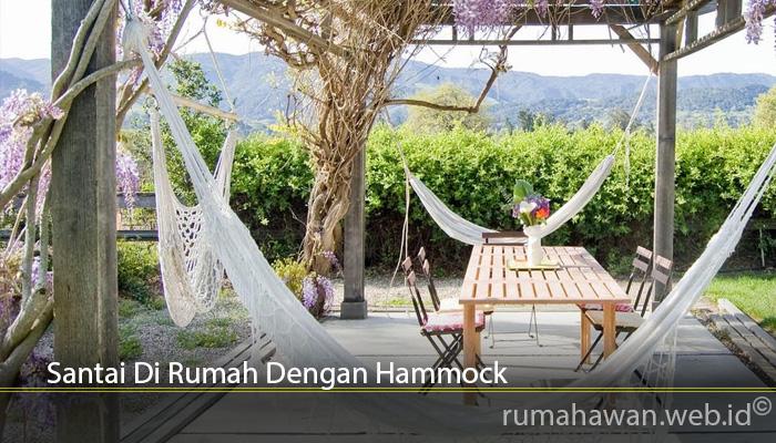 Santai Di Rumah Dengan Hammock