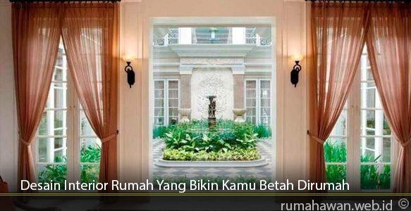 Desain-Interior-Rumah-Yang-Bikin-Kamu-Betah-Dirumah