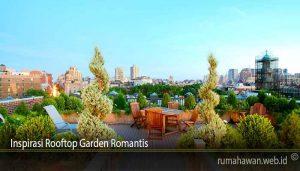 Inspirasi Rooftop Garden Romantis